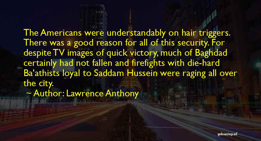 Rd Lawrence Quotes By Lawrence Anthony