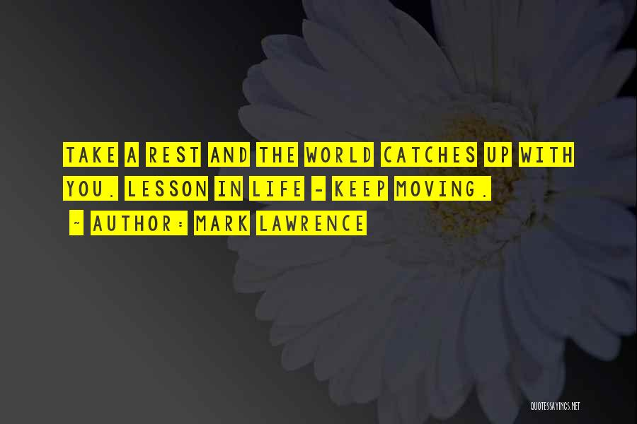 Rd Lawrence Quotes By Mark Lawrence