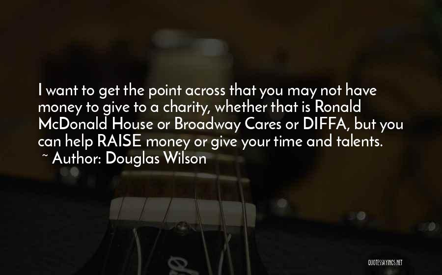 Rd Ronald Quotes By Douglas Wilson