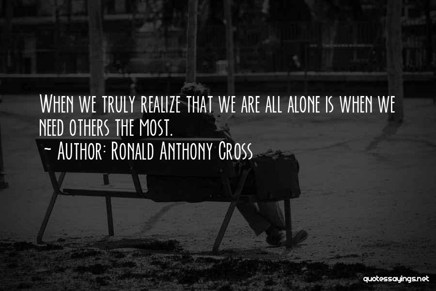 Rd Ronald Quotes By Ronald Anthony Cross
