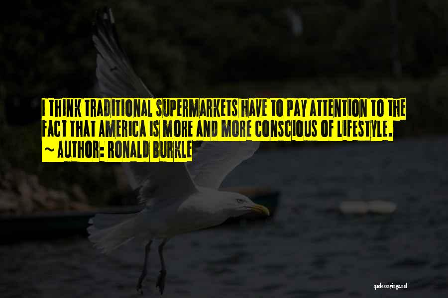 Rd Ronald Quotes By Ronald Burkle