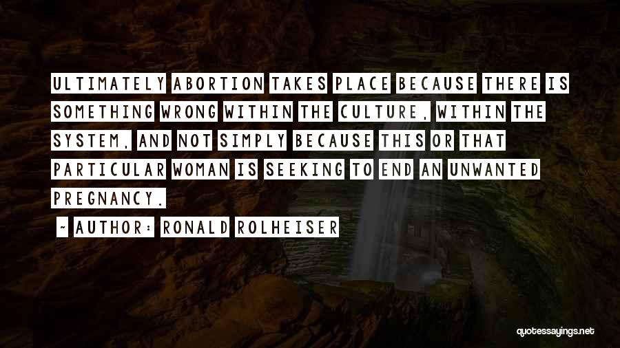 Rd Ronald Quotes By Ronald Rolheiser