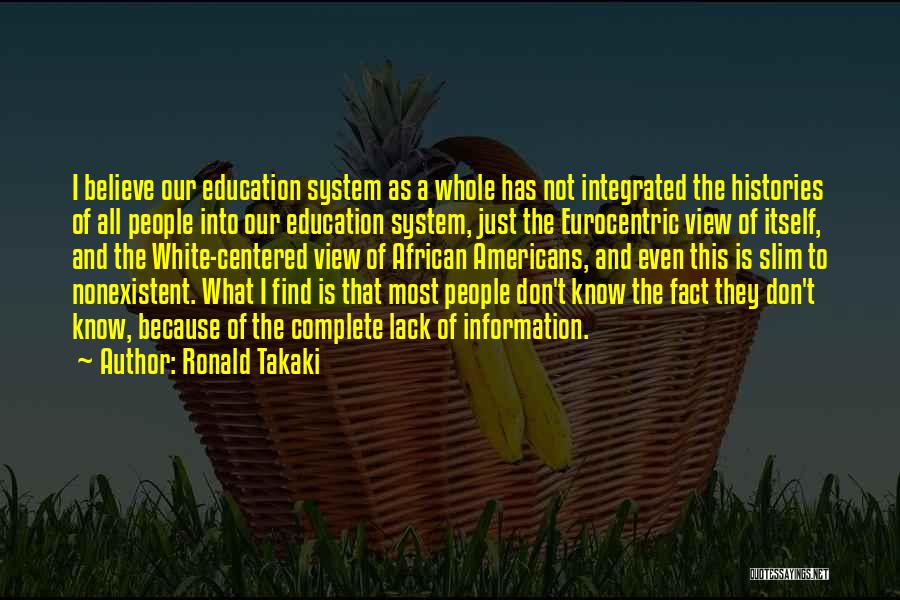 Rd Ronald Quotes By Ronald Takaki