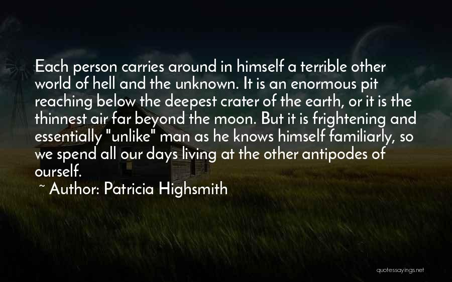 Reaching The Moon Quotes By Patricia Highsmith