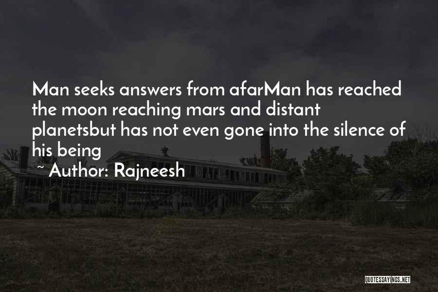 Reaching The Moon Quotes By Rajneesh