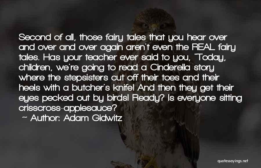 Read Eyes Quotes By Adam Gidwitz