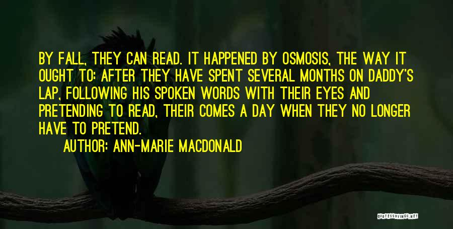 Read Eyes Quotes By Ann-Marie MacDonald