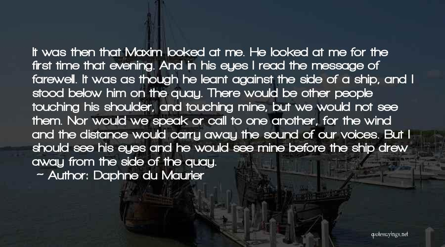 Read Eyes Quotes By Daphne Du Maurier