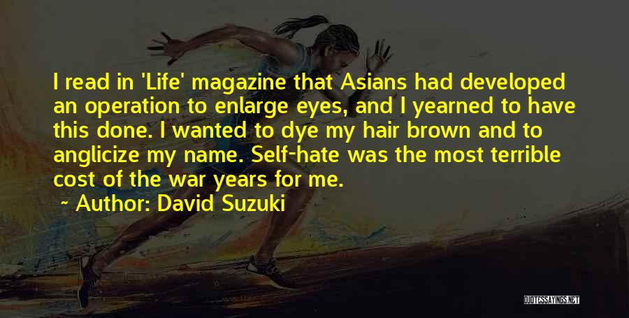 Read Eyes Quotes By David Suzuki