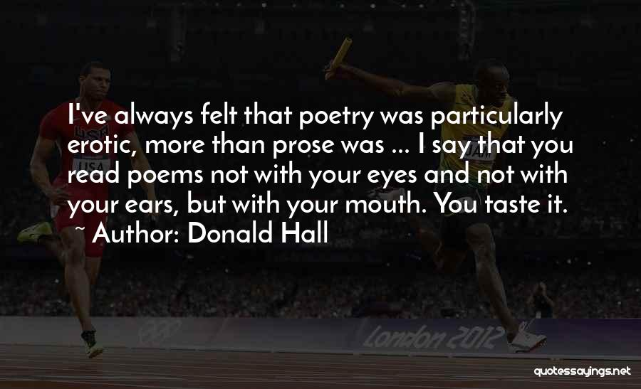 Read Eyes Quotes By Donald Hall