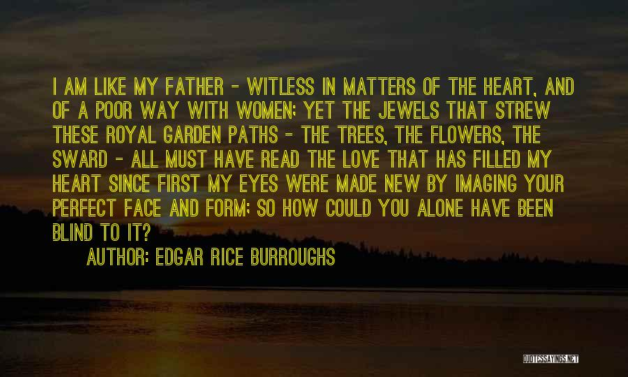Read Eyes Quotes By Edgar Rice Burroughs