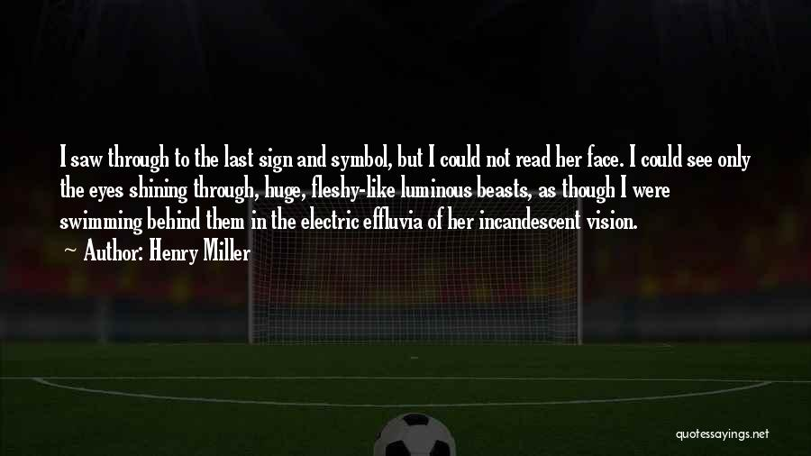 Read Eyes Quotes By Henry Miller