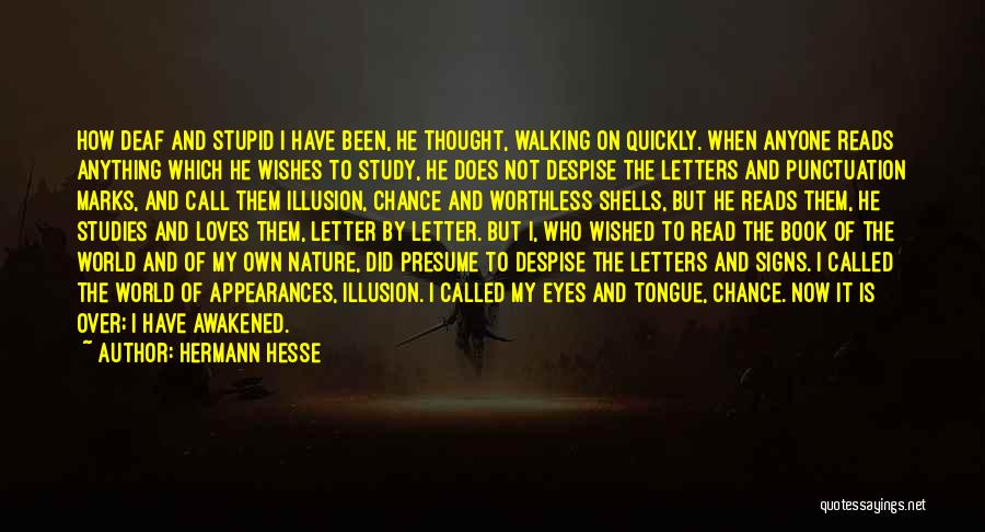 Read Eyes Quotes By Hermann Hesse