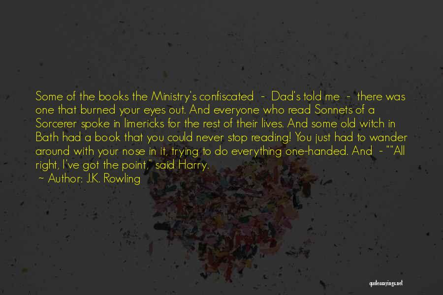 Read Eyes Quotes By J.K. Rowling