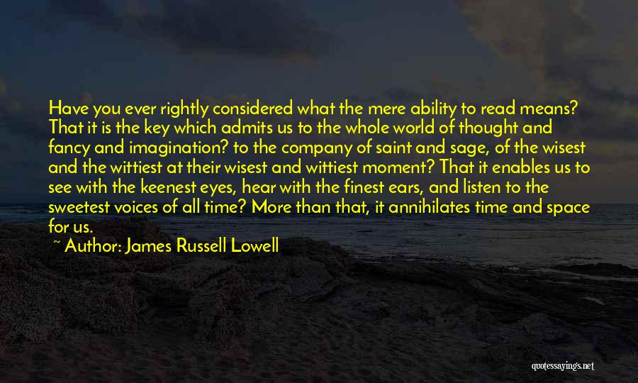 Read Eyes Quotes By James Russell Lowell