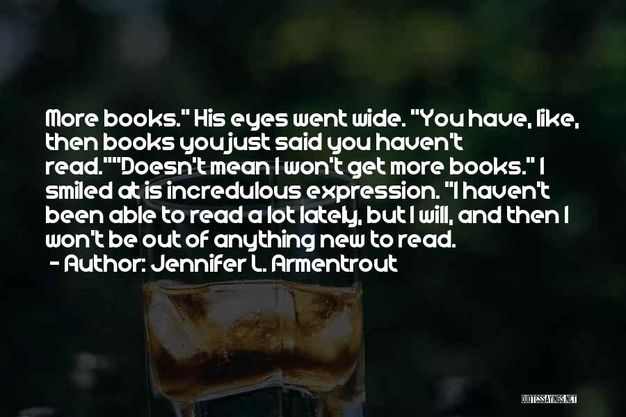 Read Eyes Quotes By Jennifer L. Armentrout