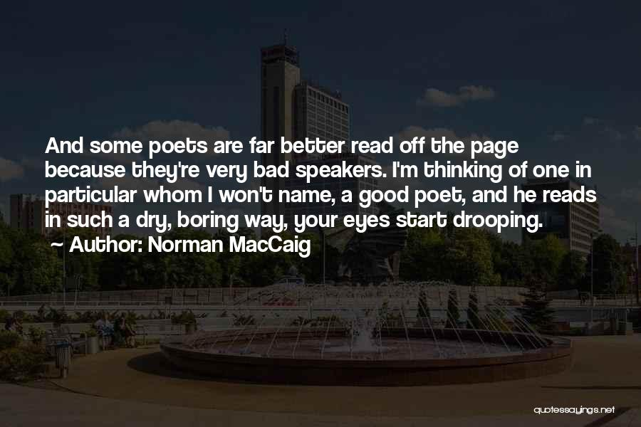 Read Eyes Quotes By Norman MacCaig