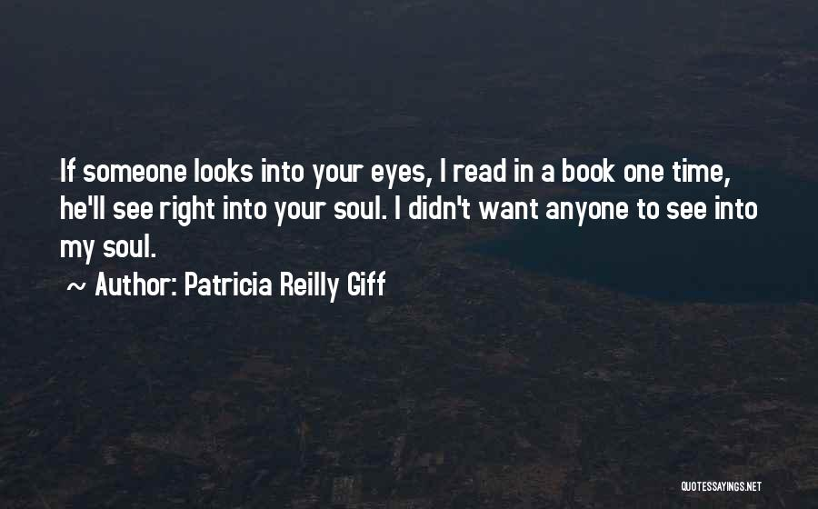 Read Eyes Quotes By Patricia Reilly Giff