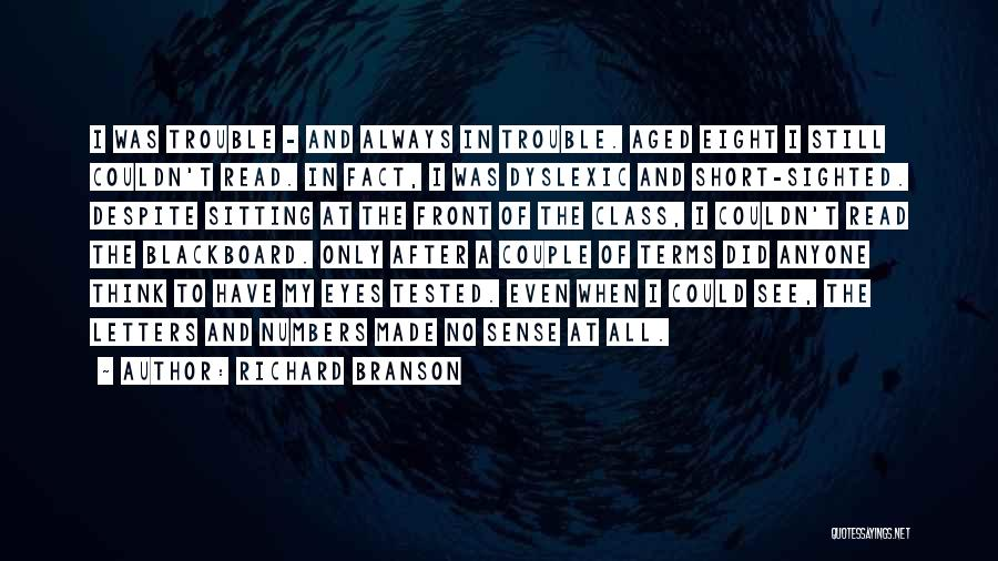 Read Eyes Quotes By Richard Branson