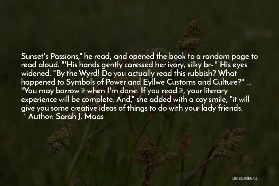 Read Eyes Quotes By Sarah J. Maas