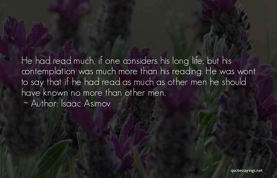 Read More Quotes By Isaac Asimov