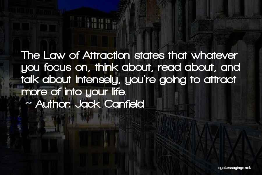 Read More Quotes By Jack Canfield