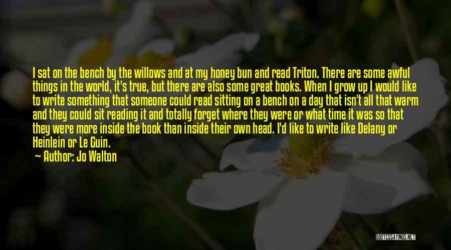 Read More Quotes By Jo Walton