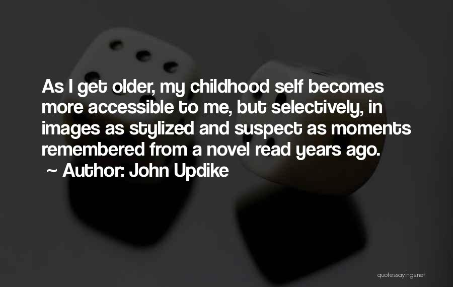 Read More Quotes By John Updike