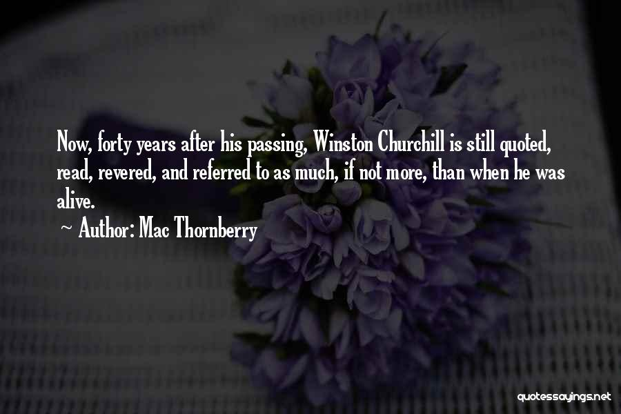 Read More Quotes By Mac Thornberry