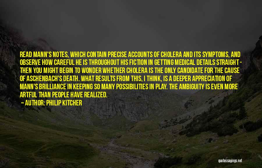 Read More Quotes By Philip Kitcher
