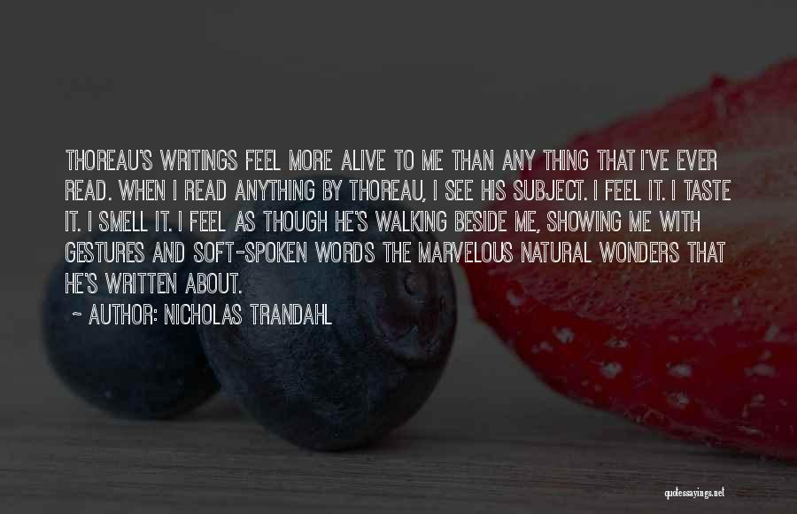 Read More See More Quotes By Nicholas Trandahl
