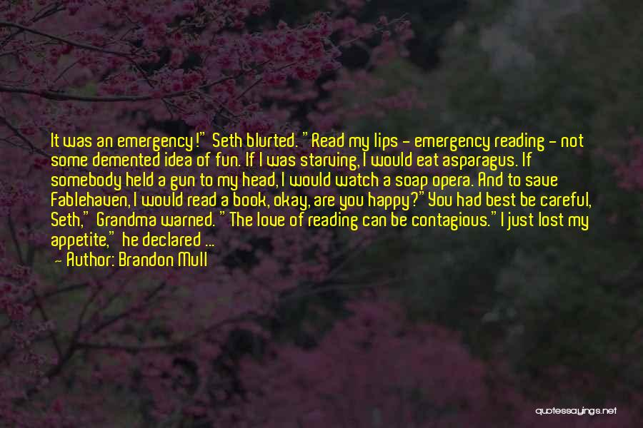 Reading A Book Funny Quotes By Brandon Mull