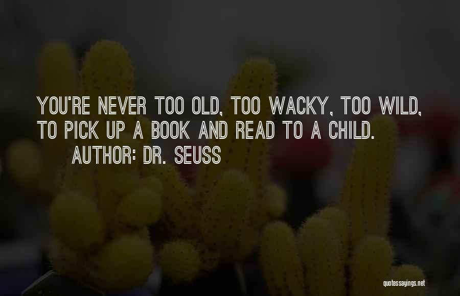 Reading A Book Funny Quotes By Dr. Seuss