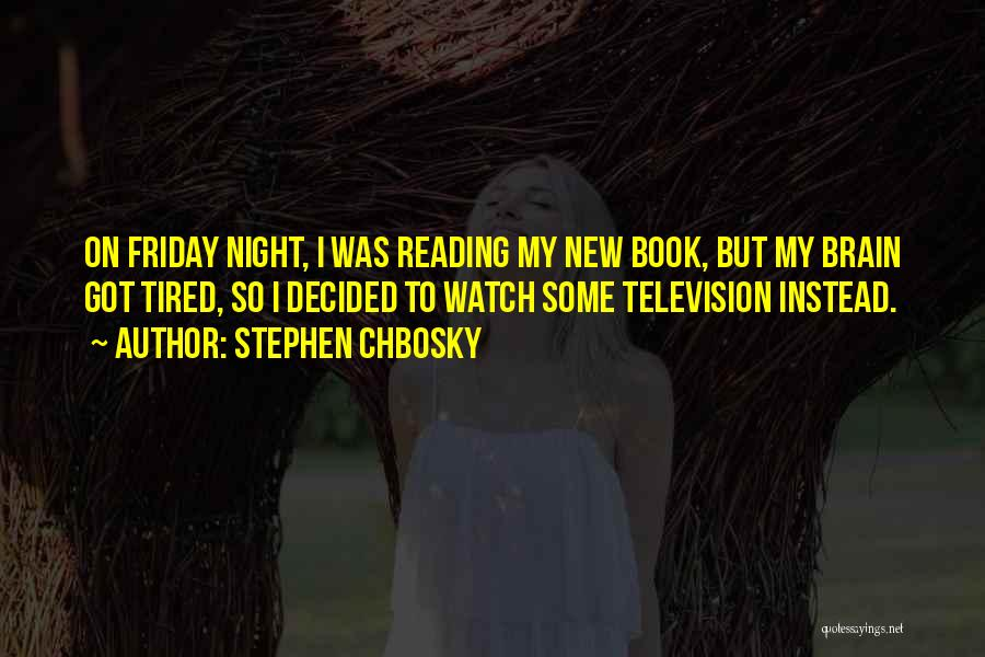 Reading A Book Funny Quotes By Stephen Chbosky