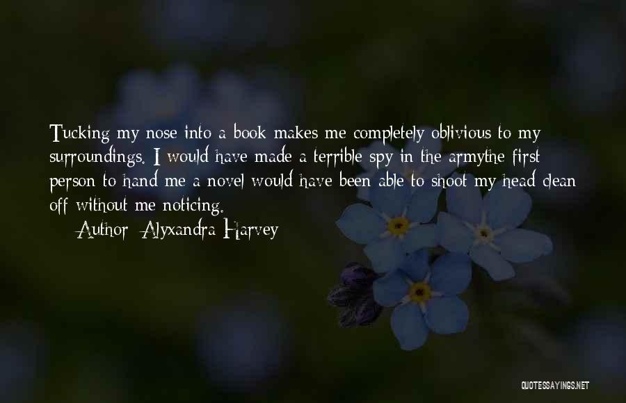 Reading A Novel Quotes By Alyxandra Harvey
