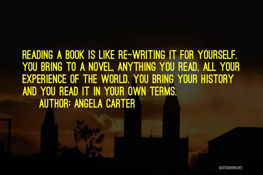 Reading A Novel Quotes By Angela Carter