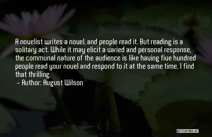 Reading A Novel Quotes By August Wilson