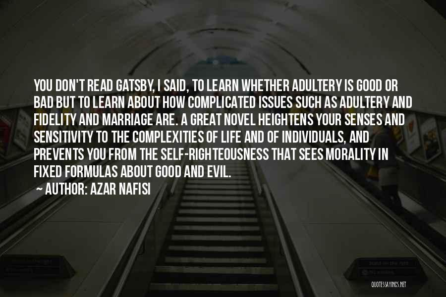 Reading A Novel Quotes By Azar Nafisi