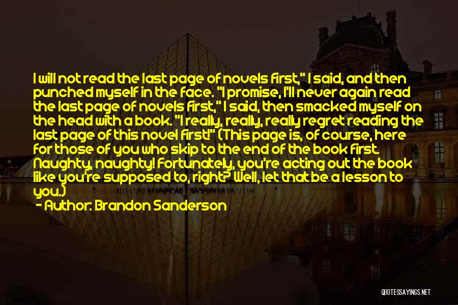 Reading A Novel Quotes By Brandon Sanderson