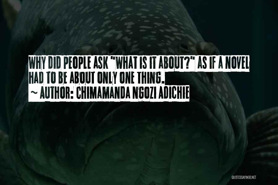 Reading A Novel Quotes By Chimamanda Ngozi Adichie