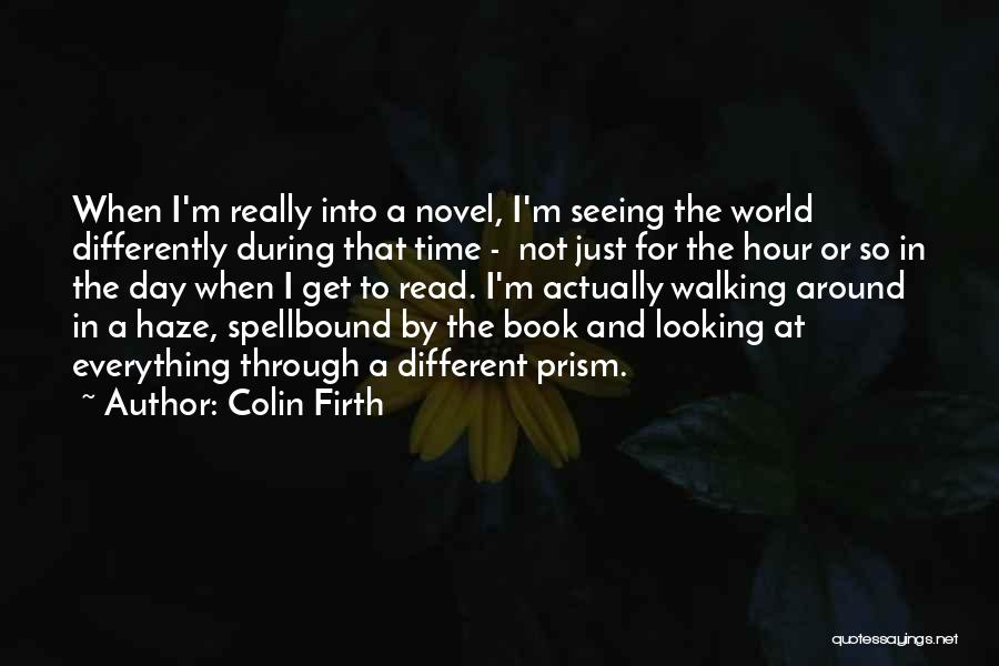 Reading A Novel Quotes By Colin Firth