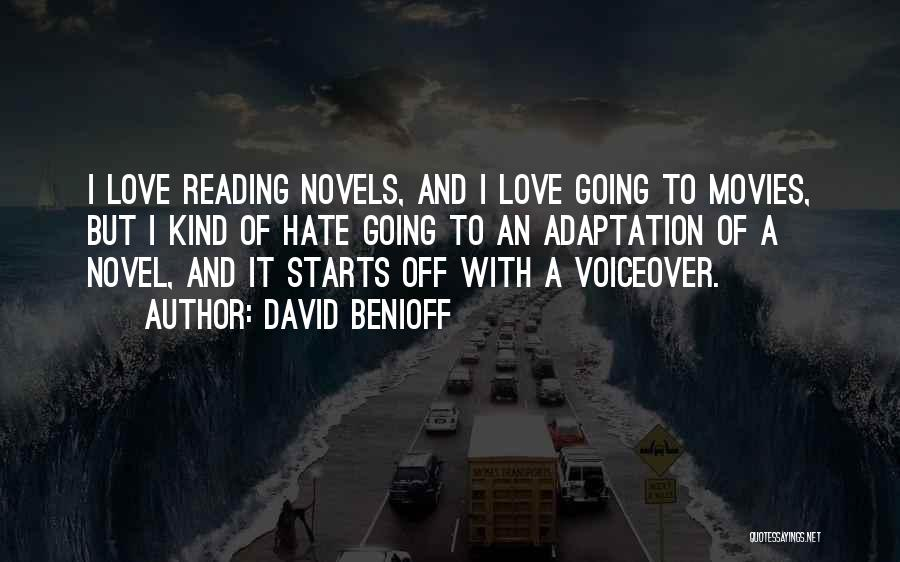 Reading A Novel Quotes By David Benioff
