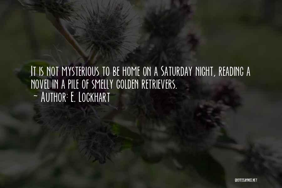 Reading A Novel Quotes By E. Lockhart