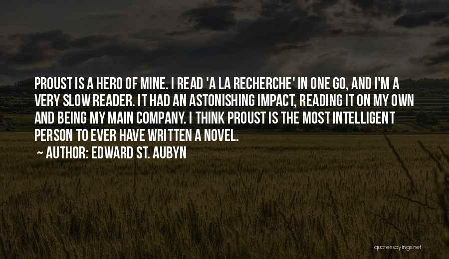 Reading A Novel Quotes By Edward St. Aubyn