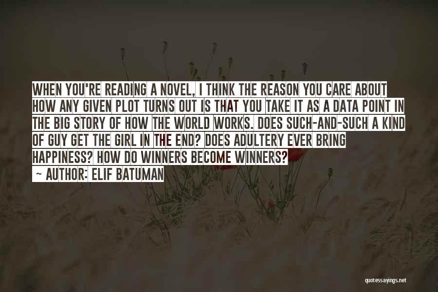 Reading A Novel Quotes By Elif Batuman
