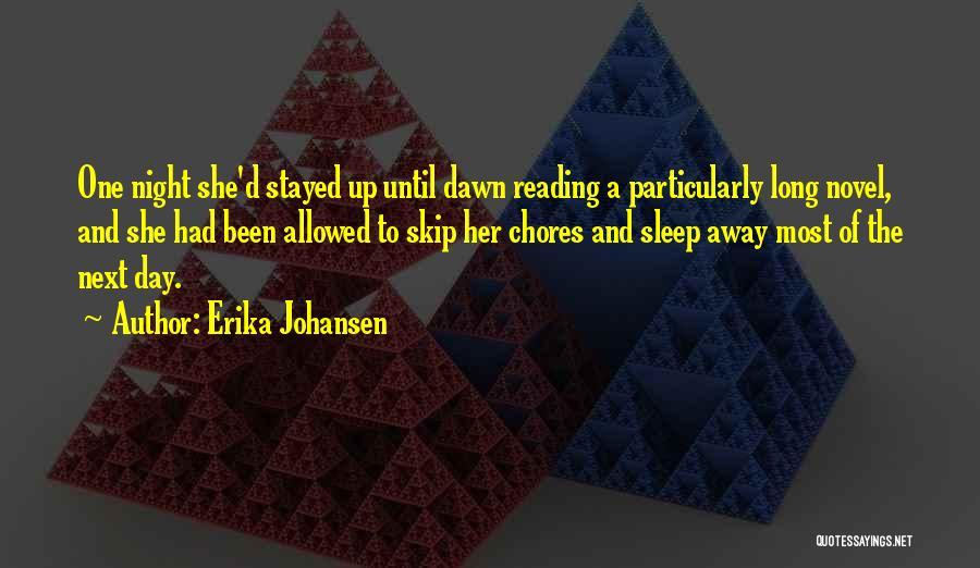 Reading A Novel Quotes By Erika Johansen