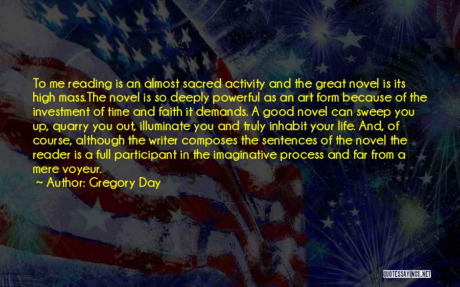 Reading A Novel Quotes By Gregory Day