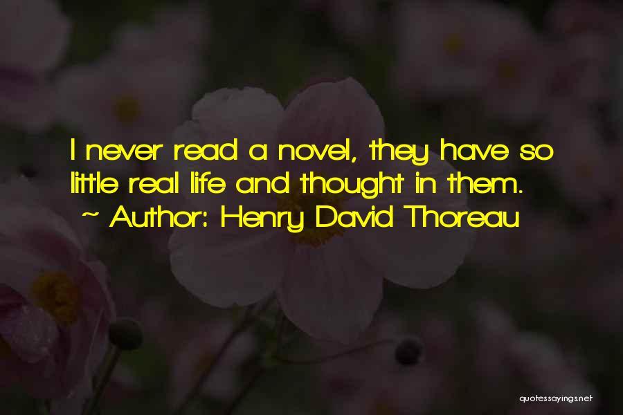 Reading A Novel Quotes By Henry David Thoreau