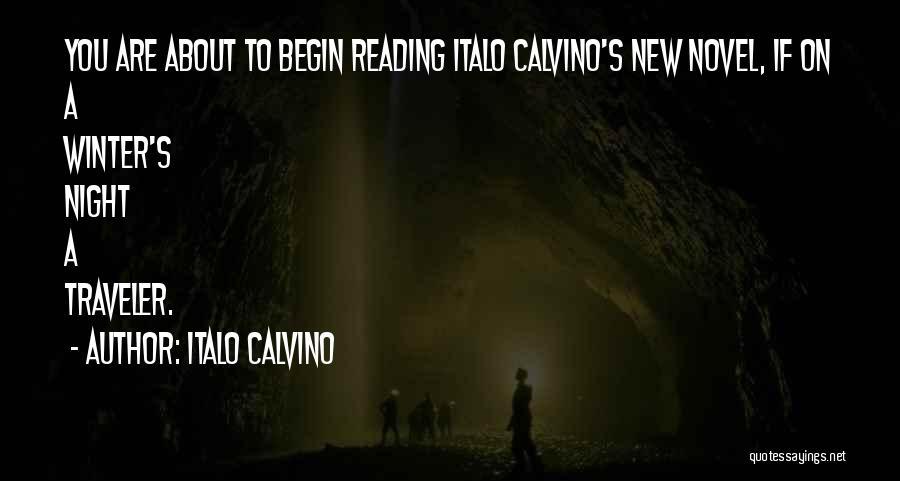 Reading A Novel Quotes By Italo Calvino