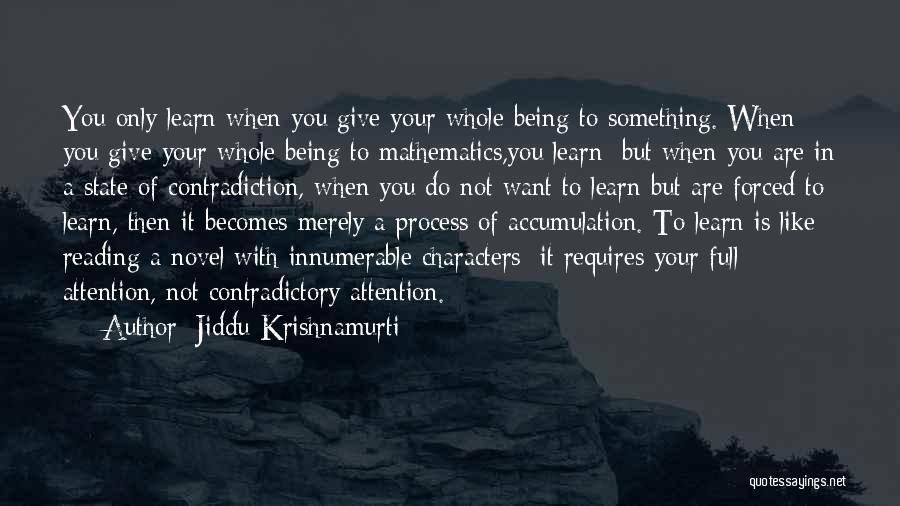 Reading A Novel Quotes By Jiddu Krishnamurti